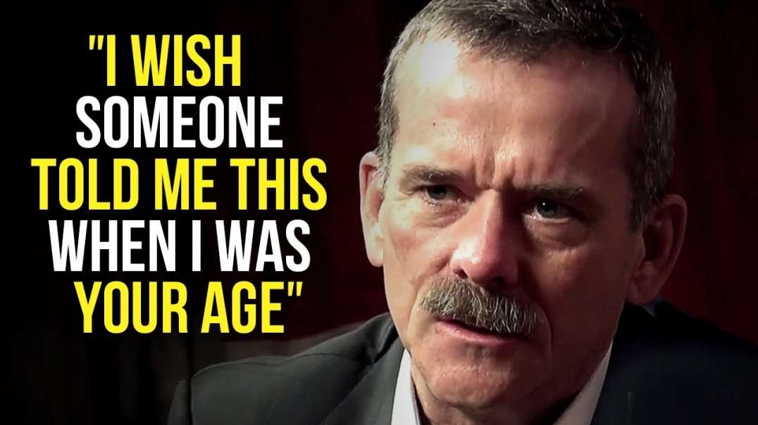 Chris Hadfield's Life Advice Will Leave You SPEECHLESS