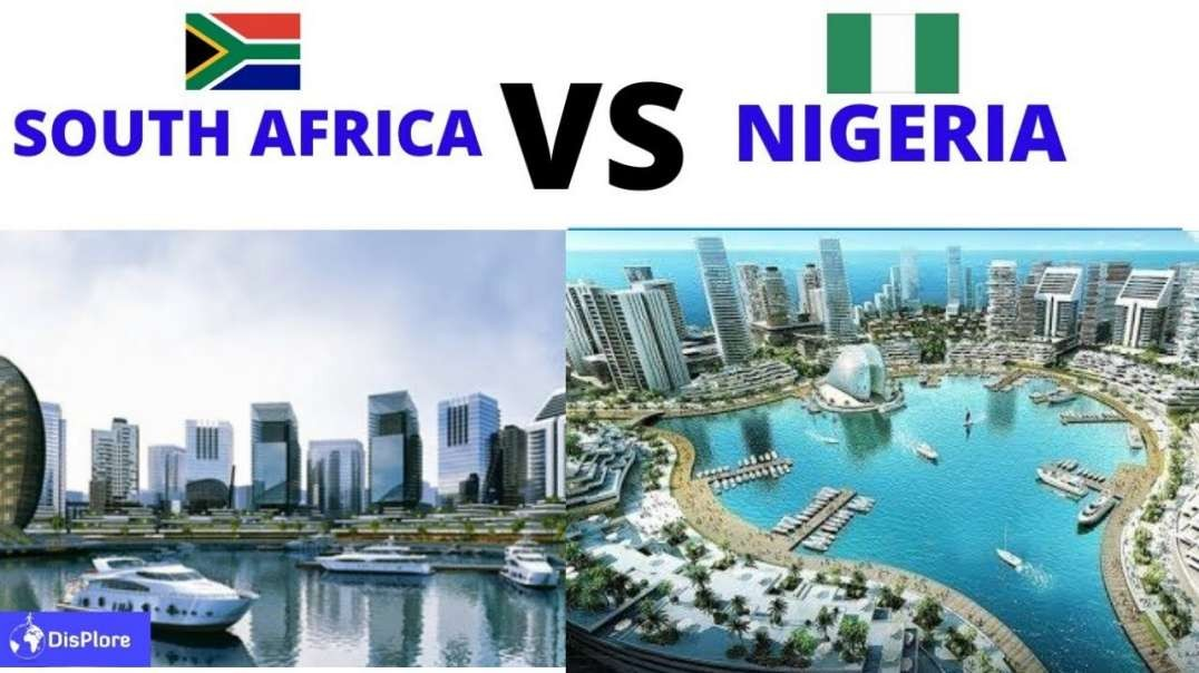 South Africa VS Nigeria - Which Country is Better